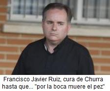 Francisco Javier Ruiz, cura de Churra - Murcia