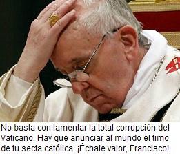El Papa se echa las manos a la cabeza